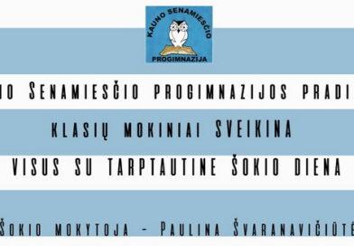 """,,Kauno Senamiesčio progimnazijos pradinių klasių mokiniai dalyvavo tarptautinės šokio dienos 2021 projekte."""""""